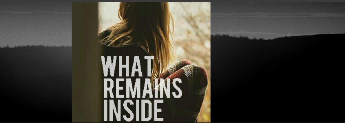 What Remains Inside: A Memoir AboutTrauma